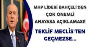 MHP Lideri Bahçeli'den Anayasa Değişikliği Hakkında Çok Önemli Açıklama!