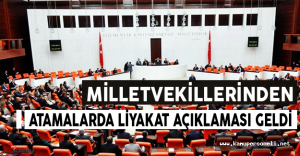 Milletvekillerinden Atamalarda Liyakat Açıklaması Geldi