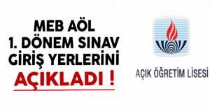 Milli Eğitim Bakanlığı (MEB) AÖL 1.Dönem Sınav Giriş Yerlerini Açıkladı