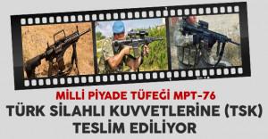Milli Piyade Tüfekleri (MPT-76) TSK'ya Teslim Ediliyor