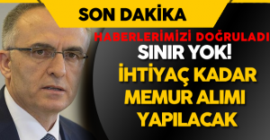 """Naci Ağbal: """"İhtiyaç Ne Kadar Olursa O Kadar Memur Alımı Yapılacak"""""""