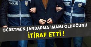 Öğretmen FETÖ'nün Jandarma İmamı Olduğunu İtiraf Etti