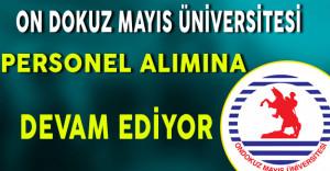On Dokuz Mayıs Üniversitesi Personel Alımına Devam Ediyor