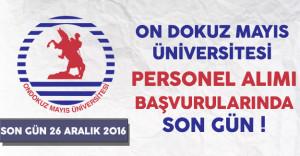On Dokuz Mayıs Üniversitesi Sözleşmeli Personel Alımında Son Gün