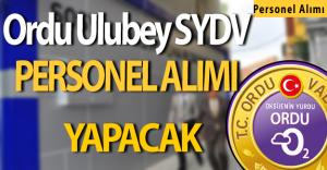 Ordu Ulubey SYDV Personel Alımı Yapacak