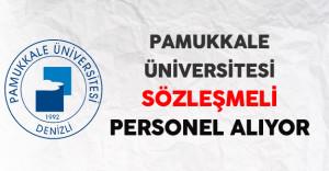 Pamukkale Üniversitesi Sözleşmeli Personel Alıyor
