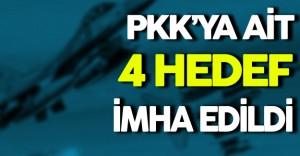 PKK'ya Ait 4 Hedef İmha Edildi