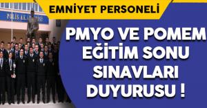 PMYO ve POMEM Eğitim Sonu Sınavı Duyurusu !