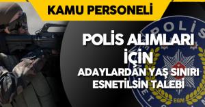 """Polis Adayları :"""" Özel Harekat Polisi Alımı için Askerlik ve Yaş Şartı Esnetilsin"""""""