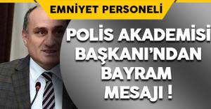Polis Akademisi Başkanı'ndan Bayram Mesajı ! (Yılmaz Çolak Kimdir?)