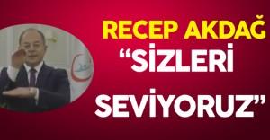 """Sağlık Bakanı Akdağ'dan """"Sizleri Seviyoruz Mesajı"""""""