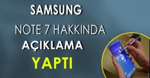 Samsung'dan Note 7 Hakkında Açıklama Geldi