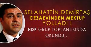 Selahattin Demirtaş Cezaevinden Mektup Yolladı: HDP Grup Toplantısında Okundu!