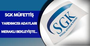 SGK Müfettiş Yardımcısı Sınav Sonuçları İçin Bekleyiş Sürüyor