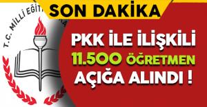 Son Dakika: Teröre Destek Veren 11.500 Öğretmen Açığa Alındı !
