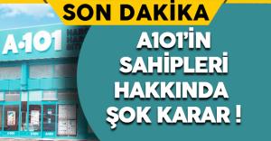 Son Dakika: A101'in Sahiplerine FETÖ Kapsamında Yakalama Kararı