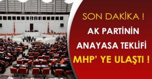 Son Dakika: Ak Parti'nin Anayasa Teklifi MHP' ye Ulaştı!