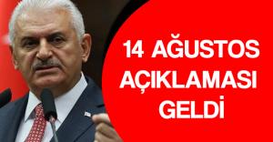 Son Dakika: Başbakan Binali Yıldırım'dan 14 Ağustos Açıklaması Geldi