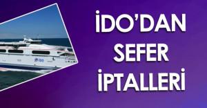 Son Dakika: İDO'dan Yeni Sefer İptalleri