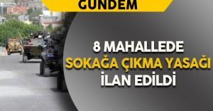Mardin'de Bazı Mahallelerde Sokağa Çıkma Yasağı İlan Edildi