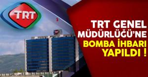 Son Dakika: TRT Genel Müdürlüğü için bomba ihbarı