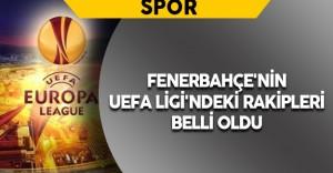 Son Dakika:Fenerbahçe'nin UEFA Ligi'ndeki Rakipleri Belli Oldu