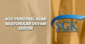 Sosyal Güvenlik Kurumu (SGK) 400 Personel Alımı için Başvuru İşlemleri Devam Ediyor