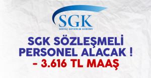 Sosyal Güvenlik Kurumu (SGK) sözleşmeli personel alımı yapacak