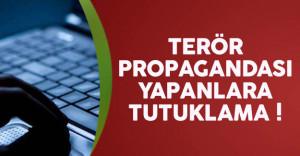 Sosyal Medya'da Terör Propagandası Yapanlara Tutuklama