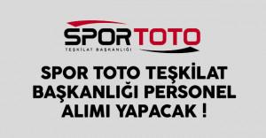 Spor Toto Teşkilat Başkanlığı'na personel alımı yapılacak