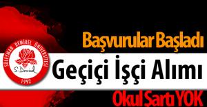 Süleyman Demirel Üniversitesi 110 Geçiçi İşçi Alımı Yapacak