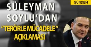Süleyman Soylu' dan Terörle Mücadele Açıklaması: