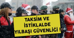 Taksim Ve İstiklal Caddesinde Yoğun Güvenlik Alınacak