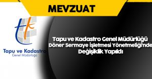 Tapu ve Kadastro Genel Müdürlüğü Döner Sermaye İşletmesi Yönetmeliği'nde Değişiklik Yapıldı