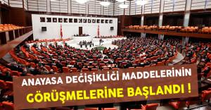TBMM'de Anayasa Maddelerinin Görüşmelerine Geçidi