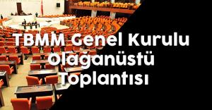 TBMM Genel Kurulu Olağanüstü Toplantısı