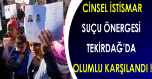Tekirdağ'da Cinsel İstismar Suçu Önergesi Olumlu Karşılandı
