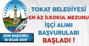 Tokat Belediyesi En Az İlkokul Mezunu İşçi Alımı Başvuruları Başladı