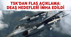 TSK'dan açıklama: 9 DEAŞ hedefi imha edildi