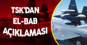 TSK'dan El Bab Açıklaması ! 15 Hedef Vuruldu