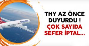 Türk Hava Yolları (THY) 23 seferini iptal etti