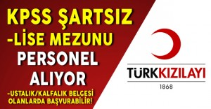 Türk Kızılayı Çeşitli Pozisyonlarda Personel Alımı Yapıyor