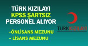 Türk Kızılayı Personel Alıyor (Genel Şartlar ve Detaylar)