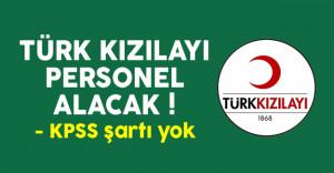 Türk Kızılayı personel alım ilanı başvuruları devam ediyor