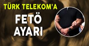 Türk Telekom'a FETÖ Ayarı: 20 Gözaltı Kararı