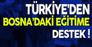 Türkiye'den Bosna'daki Eğitime Destek
