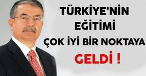 Türkiye'nin Eğitimi Çok İyi Bir Noktaya Geldi