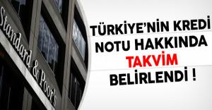 Türkiye'nin Kredi Notu Hakkında Takvim Belirlendi