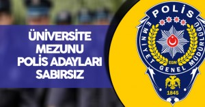 Üniversite Mezunu Adaylar '10 Bin Polis Memuru Alım İlanı'nı Bekliyor