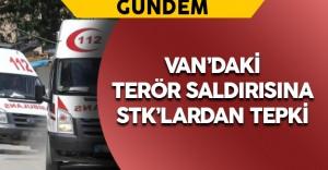 Van'daki Hain Terör Saldırısına STK'lardan Tepki